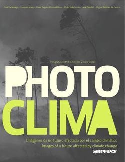 portada-libro-photoclima-imagenes-de-un-futuro-afectado-por-el-cambio-climatico-greenpeace